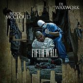 The Fifth Wall: Four Walls Remixes by Block McCloud