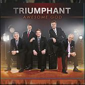 Awesome God by Triumphant Quartet