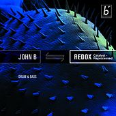 Redox (Catalyst Reprocessed) by John B