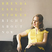Right About Now by Brenda Earle Stokes