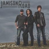 Let It Rain by Jamison Road