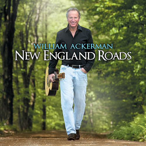 New England Roads by William Ackerman