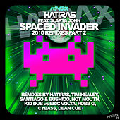 Spaced Invader Remixes, Pt. 2 by Hatiras