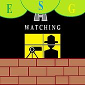 Watching by ESG