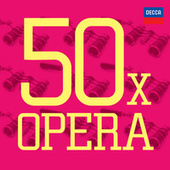 50 x Opera by Various Artists