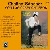 A Todo Sinaloa by Chalino Sanchez