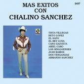 Mas Exitos Con - Chalino Sanchez by Chalino Sanchez