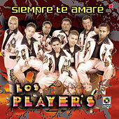 Siempre Te Amare by Los Players