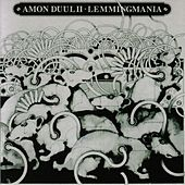 Lemmingmania by Amon Duul II