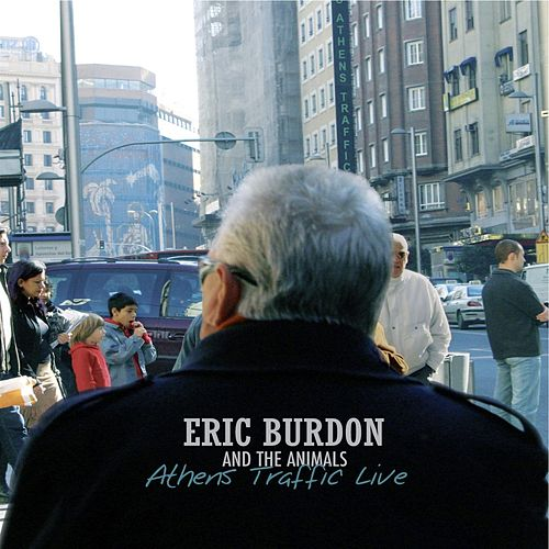Athens Traffic Live by Eric Burdon