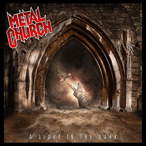 A Light In The Dark by Metal Church