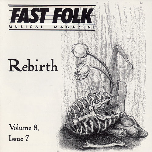 Fast Folk Musical Magazine (Vol. 8, No. 7) Rebirth by Various Artists