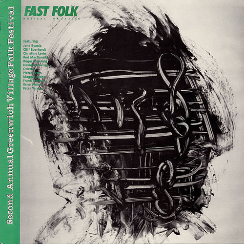 Fast Folk Musical Magazine (Vol. 4, No. 10) Second Annual Greenwich Village Folk Festival by Various Artists