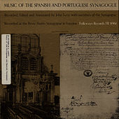 Music of the Spanish and Portuguese Synagogue by Unspecified