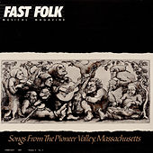 Fast Folk Musical Magazine (Vol. 4, No. 2) Songs from the Pioneer Valley by Various Artists