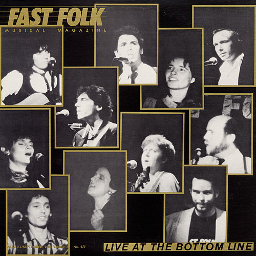 Fast Folk Musical Magazine (Vol. 3, No. 6) Live at the Bottom Line by Various Artists