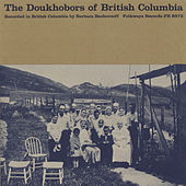 The Doukhobors of British Columbia by Various Artists