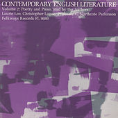 Contemporary English Literature, Vol. 2: Poetry and Prose of Laurie Lee, Christopher Logue, and C. Northcote Parkinson by Various Artists