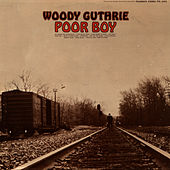 Poor Boy by Woody Guthrie