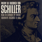 Poetry of Friedrich von Schiller: Read in German by Kinski by Kinski