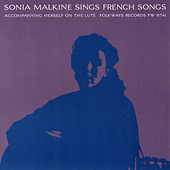 Sonia Malkine Sings French Folk Songs by Sonia Malkine