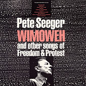 Wimoweh and Other Songs of Freedom and Protest by Various Artists