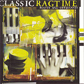 Classic Ragtime: Roots And... by Various Artists