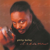 Dreams by Philip Bailey