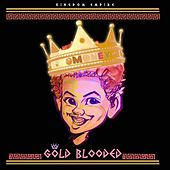 Gold Blooded by Money (Hip-Hop)