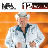 12 Favoritas by El Coyote Y Su Banda