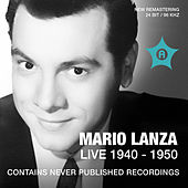 Mario Lanza Live (Recorded 1940 - 1950) by Mario Lanza