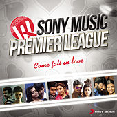 Sony Music Premier League: Come Fall in Love by Various Artists