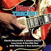 Blues Tracks! by Various Artists