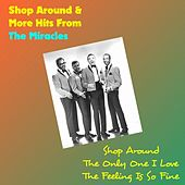 Shop Around & More Hits from the Miracles von The Miracles