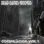 Dead Games Records Compilation, Vol. 1 by Various Artists