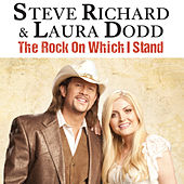 The Rock on Which I Stand by Laura Dodd