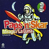 Mirage / La Luna by Paps 'n' Skar