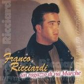 Un ragazzo di Via Marche by Franco Ricciardi