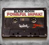 Powaful Impak! von Black Moon