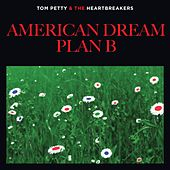 American Dream Plan B by Tom Petty