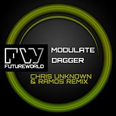 Dagger (Chris Unknown & Ramos Remix) by Modulate