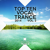 Top 10 Vocal Trance 2014 Vol. 2 - EP by Various Artists