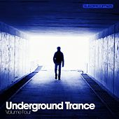 Underground Trance Volume Four - EP by Various Artists