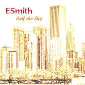 Half the Sky by E. Smith