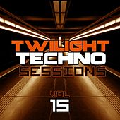 Twilight Techno Sessions Vol. 15 - EP by Various Artists