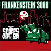 The Scoops Are On Their Way by Frankenstein 3000
