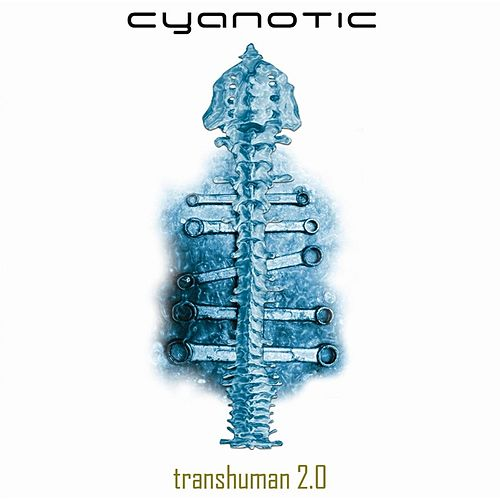 Transhuman 2.0 by Cyanotic