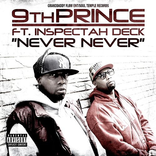 Never Never (feat.  Inspectah Deck) by 9th Prince
