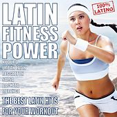 Latin Fitness Power (2013) by Various Artists
