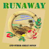 Runaway and Other Great Songs by Various Artists